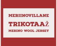 Meriinovillane trikotaaž (Merino Wool Jersey)